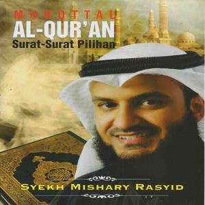 Dengarkan Surat Al Waqiah lagu dari Syekh Mishary Rasyid dengan lirik