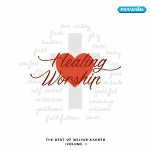 Healing Worship, Vol.1 dari Welyar Kauntu