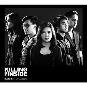 REBIRTH dari Killing Me Inside