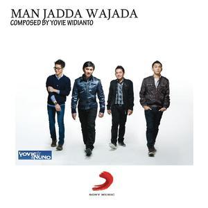 Man Jadda Wajada dari Yovie & Nuno
