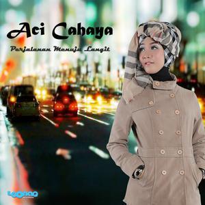 Listen to Ana Uhibbuka Fillah song with lyrics from Aci Cahaya