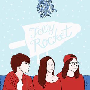 อัลบัม Under the Mistletoe ศิลปิน Jelly Rocket
