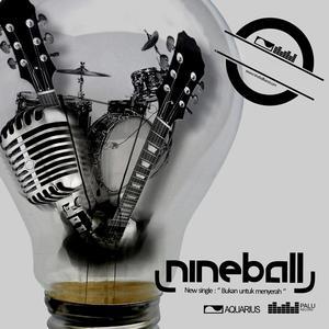 Bukan Untuk Menyerah - Single dari Nineball