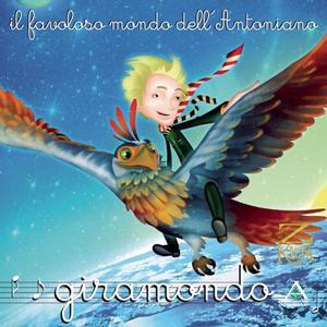 Piccolo Coro Dell'Antoniano的專輯Giramondo