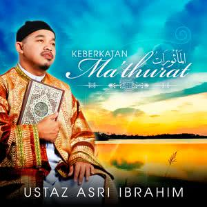 Keberkatan Ma'thurat dari Ustaz Asri Ibrahim