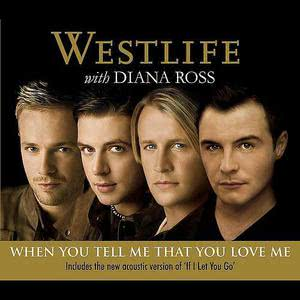 Westlife的專輯When You Tell Me That You Love Me