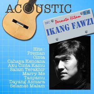 Akustik Ikang Fawzi dari Ikang Fawzi