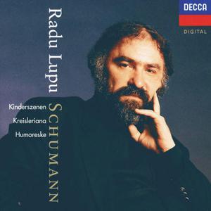 Radu Lupu的專輯Schumann: Humoreske; Kinderszenen; Kreisleriana