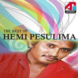 Best of Hemi Pesulima dari Hemi Pesulima
