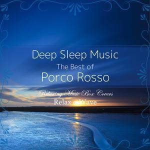"""收聽Relax α Wave的Le Temps Des Cerises (From """"Porco Rosso"""")歌詞歌曲"""