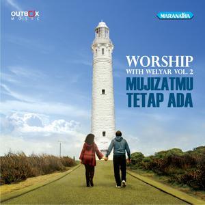 Worship With Welyar, Vol. 2: MujizatMu Tetap Ada dari Welyar Kauntu