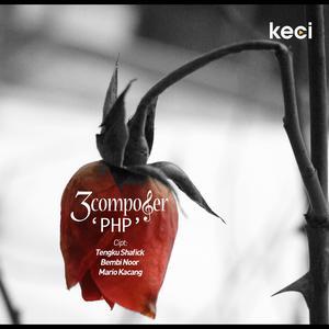 Pemberi Harapan Palsu dari 3 Composer
