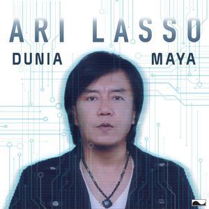 Dunia Maya - Single dari Ari Lasso