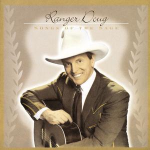 Ranger Doug的專輯Songs Of The Sage