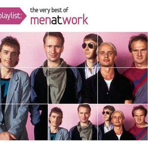Men At Work的專輯Playlist: The Very Best Of Men At Work