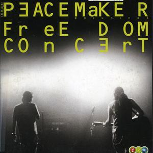 อัลบัม Peacemaker Freedom Concert ศิลปิน Peacemaker