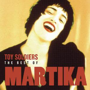 Martika的專輯Toy Soldiers - The Best Of Martika