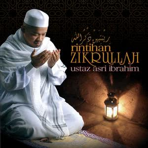 Rintihan Zikrullah dari Ustaz Asri Ibrahim