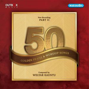 50 Golden Songs, Pt. 2 dari Welyar Kauntu