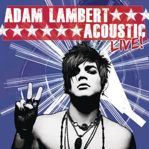 Adam Lambert的專輯Acoustic Live!