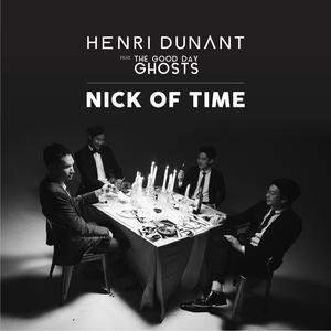 อัลบัม Nick of Time ศิลปิน Henri Dunant