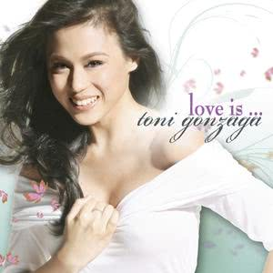 Toni Gonzaga的專輯Love Is
