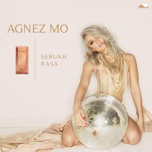 Sebuah Rasa (Single) dari AGNEZ MO
