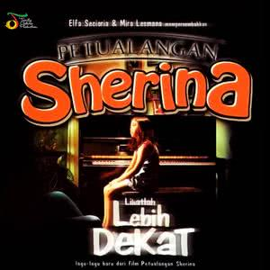 PETUALANGAN Sherina: Lihatlah Lebih Dekat dari Sherina
