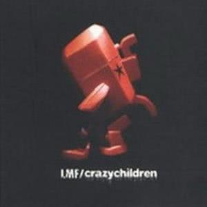 LMF大懶堂的專輯Lazy Mutha Fucka-Crazy Children (限量版)