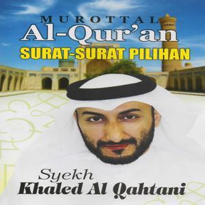 Dengarkan Surat Al Waqiah lagu dari Syekh Khaled Al Qahtani dengan lirik