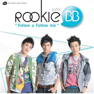 อัลบัม Follow u Follow me - Single ศิลปิน Rookie BB