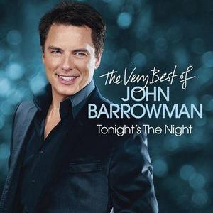 Tonight's the Night - The Very Best of John Barrowman