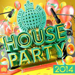 Various Artists的專輯House Party 2014 - Ministry of Sound
