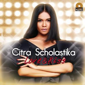 Love & Kiss dari Citra Scholastika