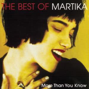 Martika的專輯More Than You Know - The Best Of Martika