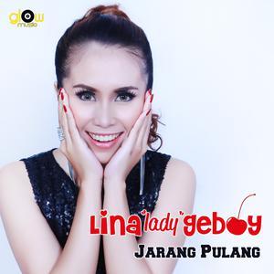 Jarang Pulang dari Lina Lady Geboy