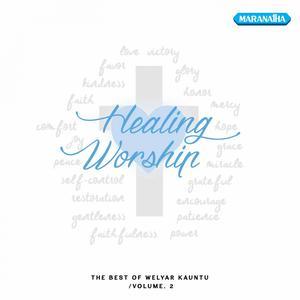 Healing Worship, Vol. 2 dari Welyar Kauntu