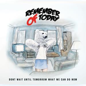 Dengarkan lagu Pergi Hilang Dan Lupakan nyanyian Remember of Today dengan lirik