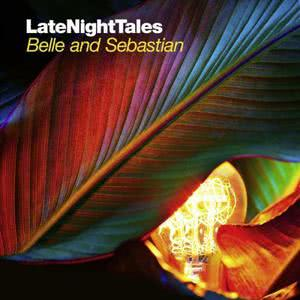 Belle & Sebastian的專輯Late Night Tales: Belle and Sebastian, Vol. 2