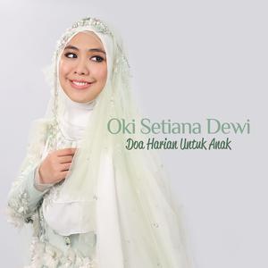 Dengarkan lagu Doa Bangun Tidur nyanyian Oki Setiana Dewi dengan lirik