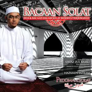 Bacaan Solat, Doa & Bacaan Dalam Solat Beserta Terjemahan dari Hazamin Inteam