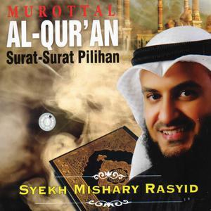 Murottal Al Quran Surat-Surat Pilihan dari Syekh Mishary Rasyid