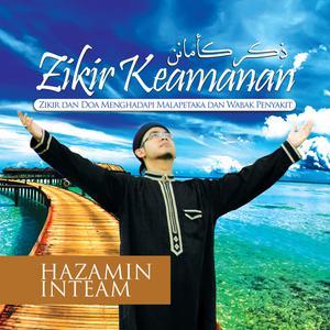 Zikir Keamanan dari Hazamin Inteam