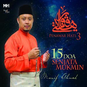 Dengarkan lagu Doa Penerang Hati nyanyian Munif Ahmad dengan lirik