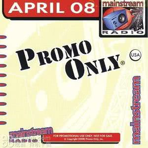 Various Artists的專輯Promo Only Mainstream Radio April 2008