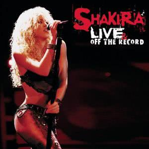Shakira的專輯Live And Off The Record