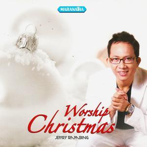 Worship Christmas dari Jeffry Rambing