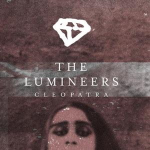 Cleopatra The Lumineers Download