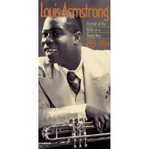 Louis Armstrong的專輯Louis Armstrong: Portrait Of The Artist As A Young Man 1923-1934