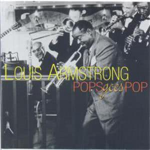 Louis Armstrong的專輯Pops Goes Pop